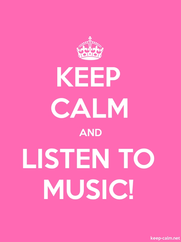 KEEP CALM AND LISTEN TO MUSIC! - white/pink - Default (600x800)