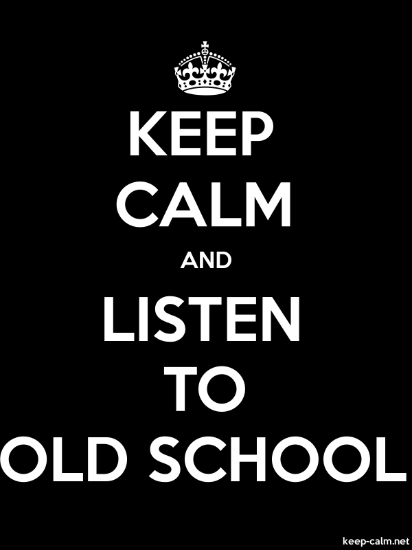 KEEP CALM AND LISTEN TO OLD SCHOOL - white/black - Default (600x800)