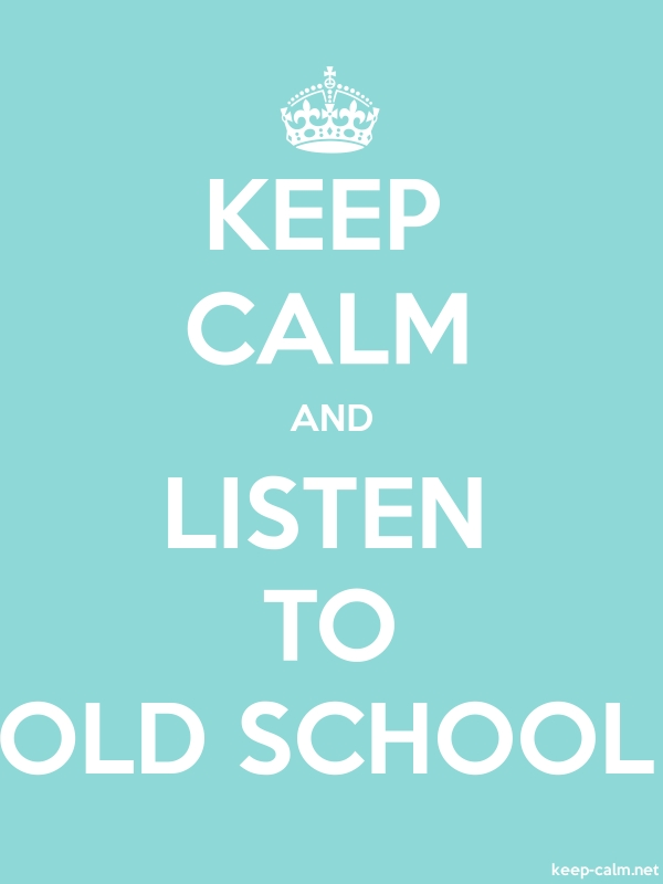 KEEP CALM AND LISTEN TO OLD SCHOOL - white/lightblue - Default (600x800)