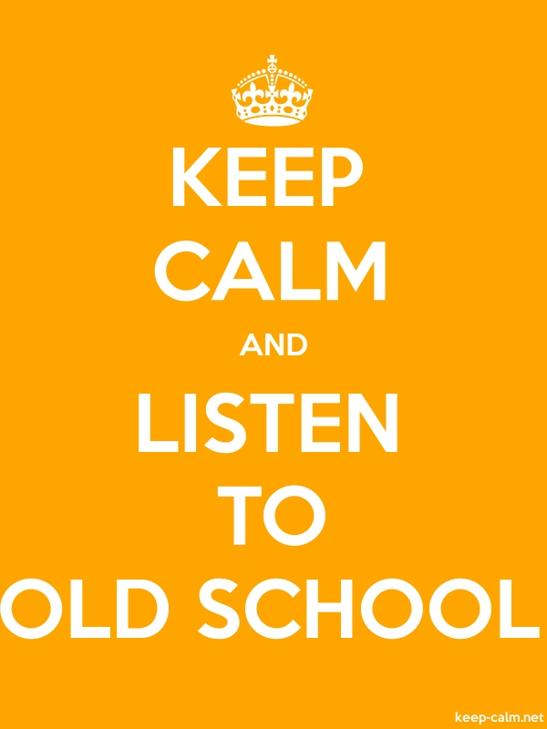 KEEP CALM AND LISTEN TO OLD SCHOOL - white/orange - Default (600x800)