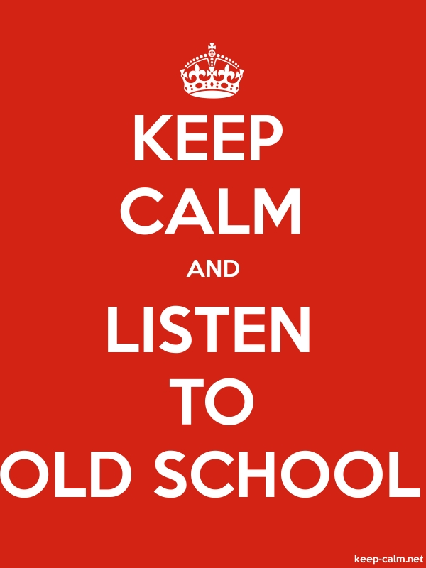 KEEP CALM AND LISTEN TO OLD SCHOOL - white/red - Default (600x800)
