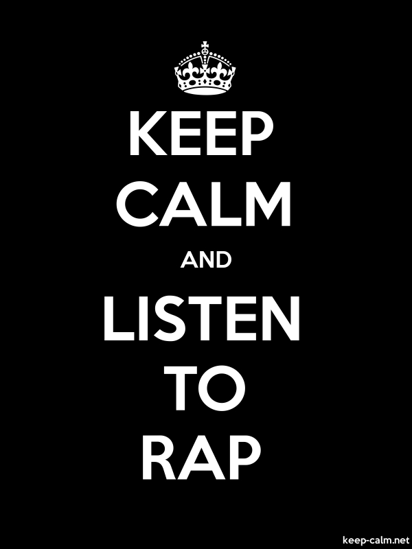 KEEP CALM AND LISTEN TO RAP - white/black - Default (600x800)