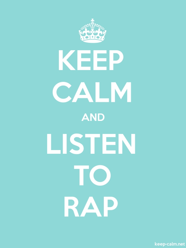 KEEP CALM AND LISTEN TO RAP - white/lightblue - Default (600x800)