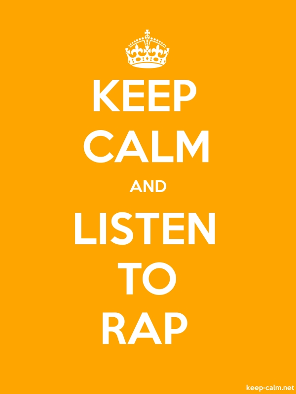 KEEP CALM AND LISTEN TO RAP - white/orange - Default (600x800)