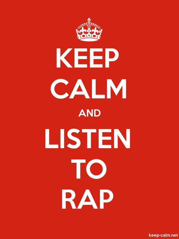 KEEP CALM AND LISTEN TO RAP - white/red - Default (600x800)