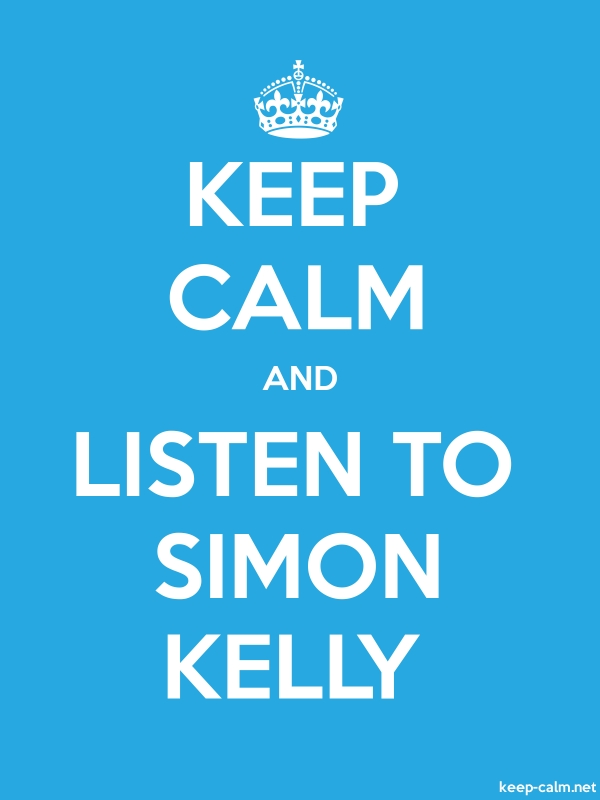 KEEP CALM AND LISTEN TO SIMON KELLY - white/blue - Default (600x800)