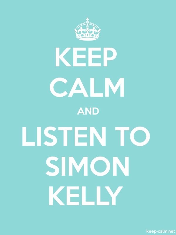 KEEP CALM AND LISTEN TO SIMON KELLY - white/lightblue - Default (600x800)