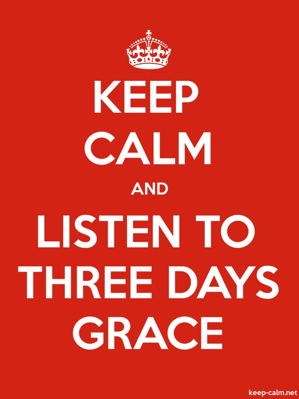KEEP CALM AND LISTEN TO THREE DAYS GRACE - white/red - Default (600x800)