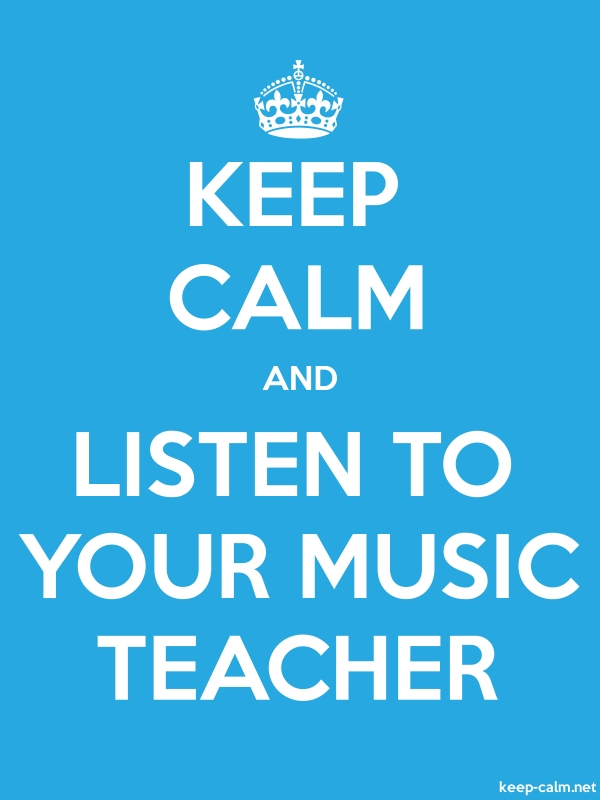 KEEP CALM AND LISTEN TO YOUR MUSIC TEACHER - white/blue - Default (600x800)