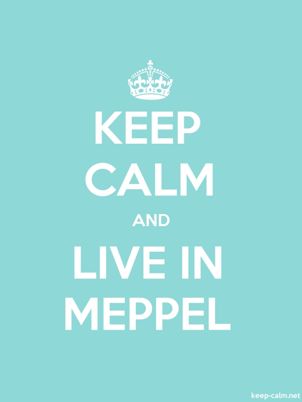 KEEP CALM AND LIVE IN MEPPEL - white/lightblue - Default (600x800)