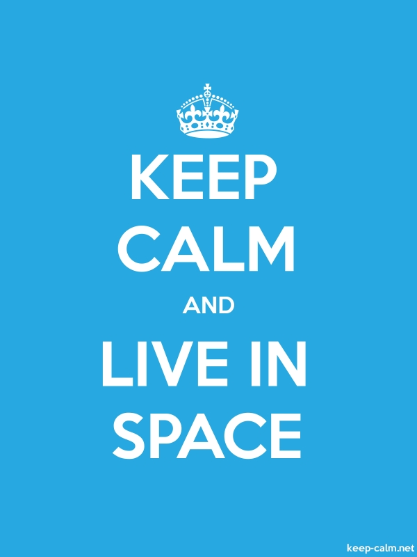 KEEP CALM AND LIVE IN SPACE - white/blue - Default (600x800)