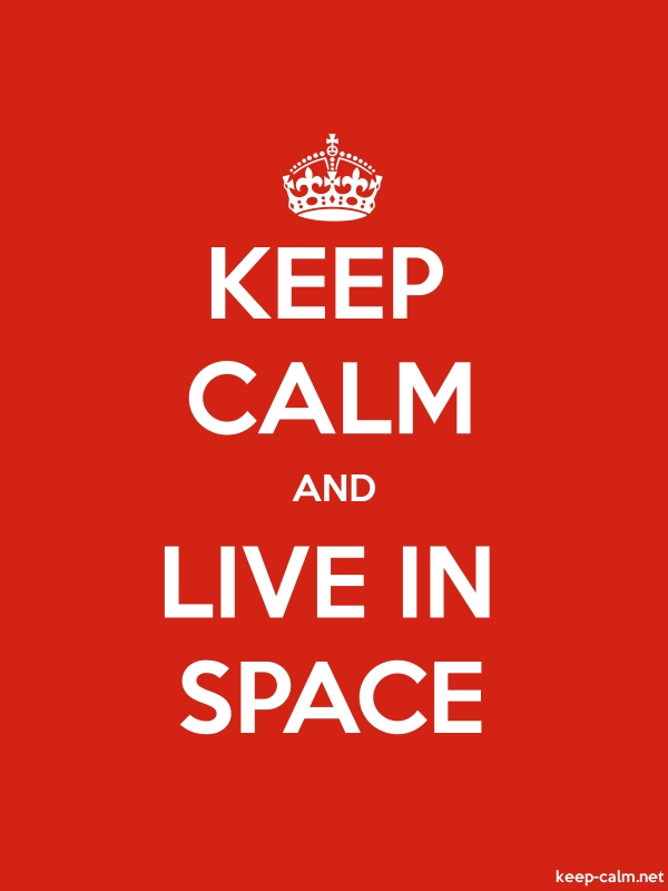 KEEP CALM AND LIVE IN SPACE - white/red - Default (600x800)