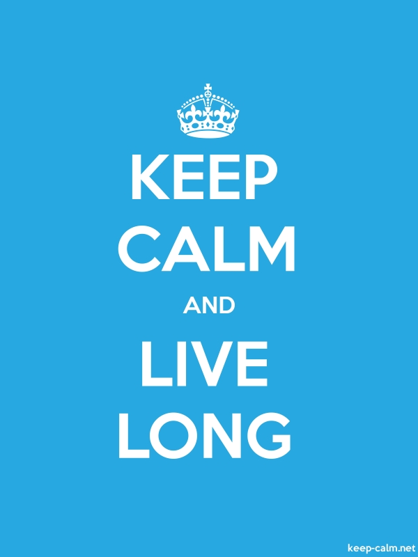KEEP CALM AND LIVE LONG - white/blue - Default (600x800)