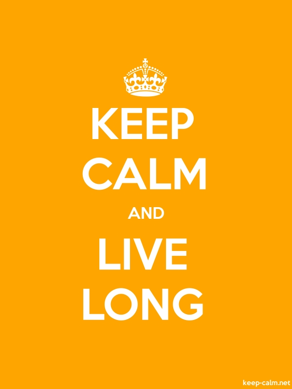 KEEP CALM AND LIVE LONG - white/orange - Default (600x800)