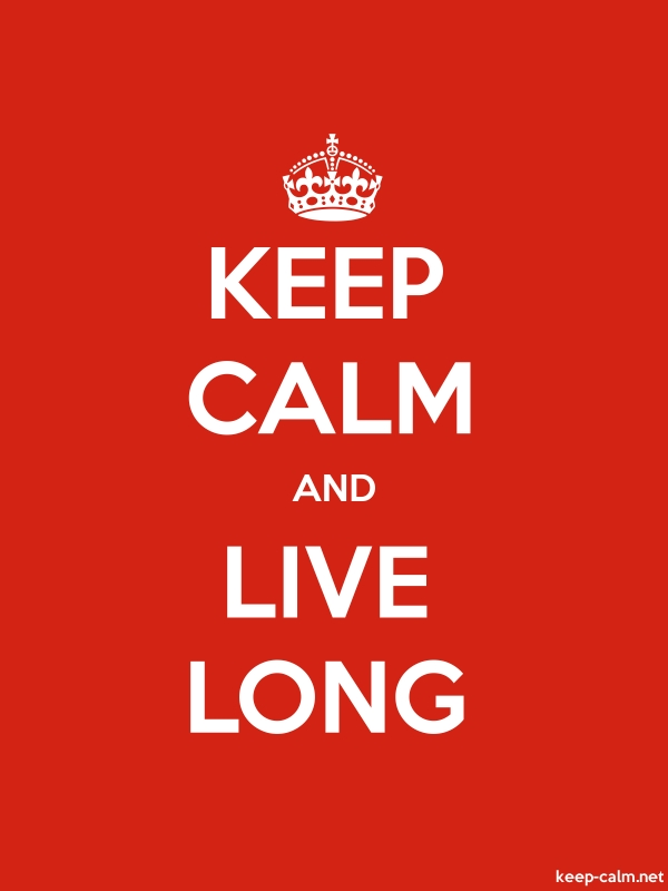 KEEP CALM AND LIVE LONG - white/red - Default (600x800)