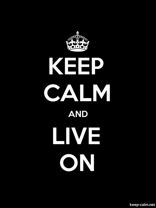 KEEP CALM AND LIVE ON - white/black - Default (600x800)