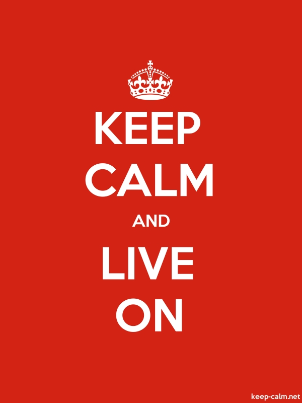 KEEP CALM AND LIVE ON - white/red - Default (600x800)