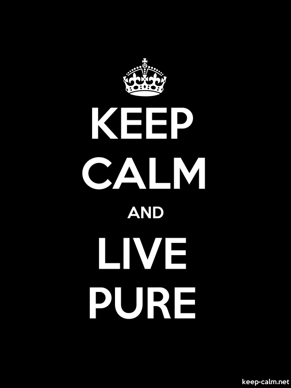 KEEP CALM AND LIVE PURE - white/black - Default (600x800)