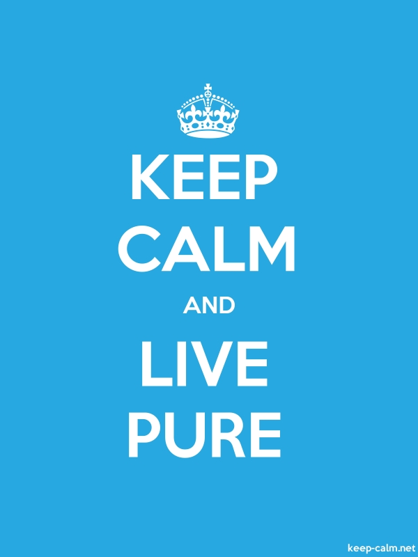 KEEP CALM AND LIVE PURE - white/blue - Default (600x800)