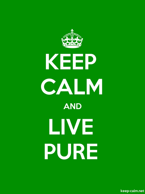 KEEP CALM AND LIVE PURE - white/green - Default (600x800)