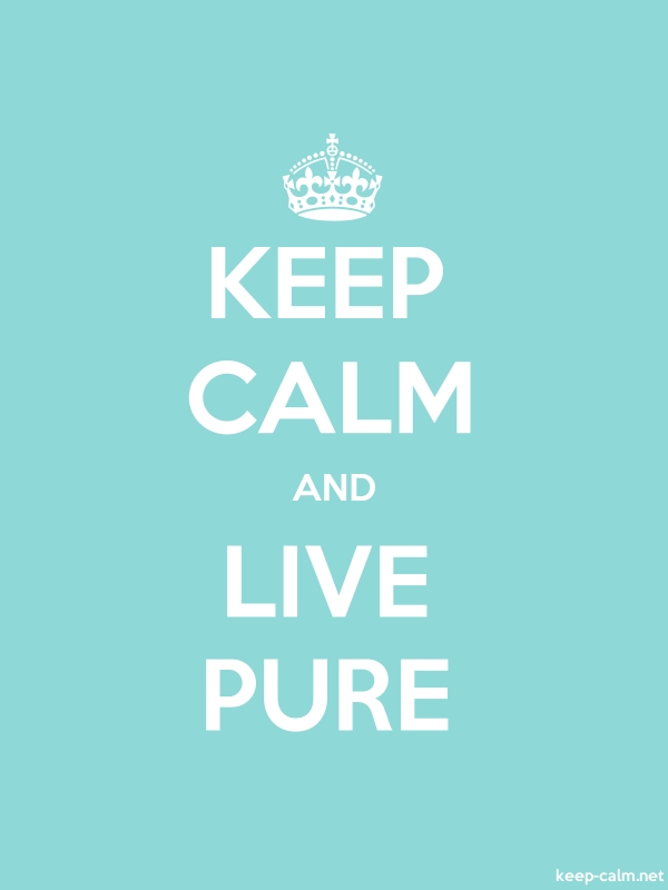 KEEP CALM AND LIVE PURE - white/lightblue - Default (600x800)