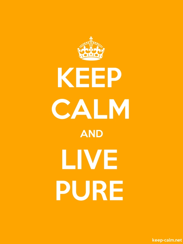 KEEP CALM AND LIVE PURE - white/orange - Default (600x800)