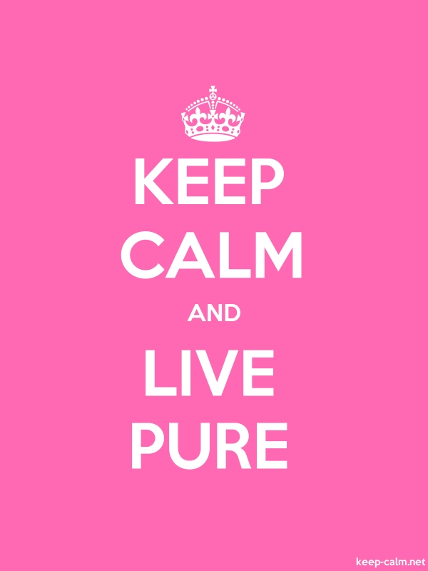 KEEP CALM AND LIVE PURE - white/pink - Default (600x800)