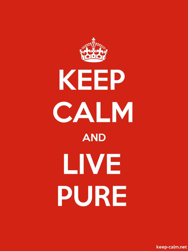 KEEP CALM AND LIVE PURE - white/red - Default (600x800)