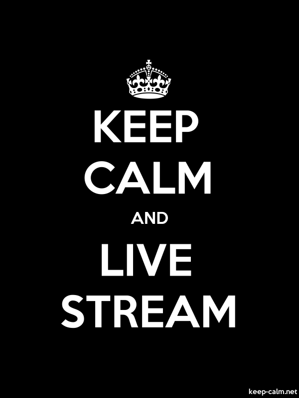 KEEP CALM AND LIVE STREAM - white/black - Default (600x800)