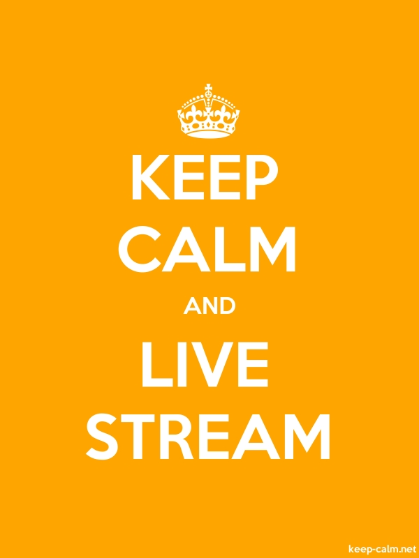 KEEP CALM AND LIVE STREAM - white/orange - Default (600x800)