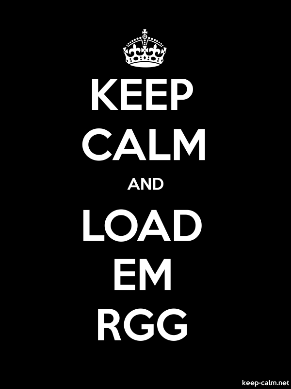 KEEP CALM AND LOAD EM RGG - white/black - Default (600x800)