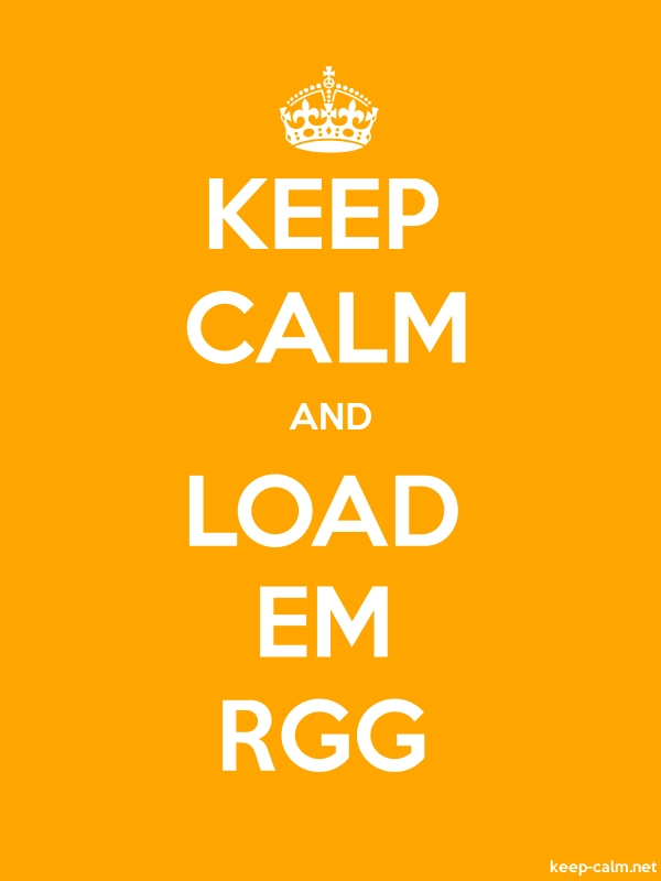 KEEP CALM AND LOAD EM RGG - white/orange - Default (600x800)