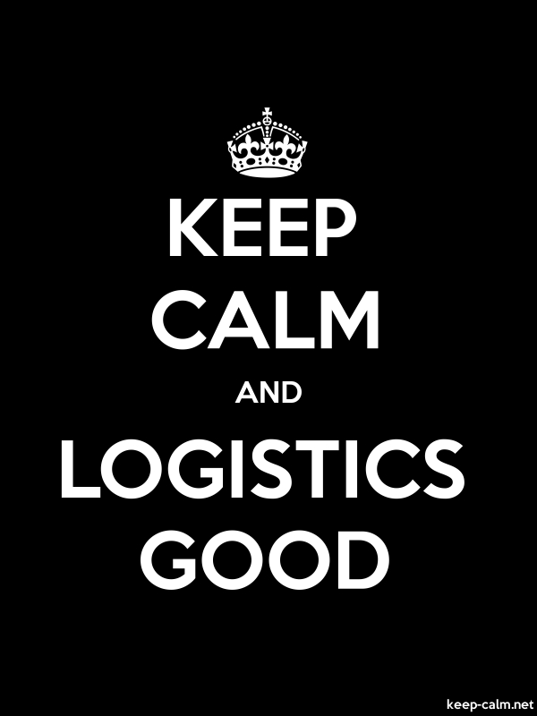 KEEP CALM AND LOGISTICS GOOD - white/black - Default (600x800)
