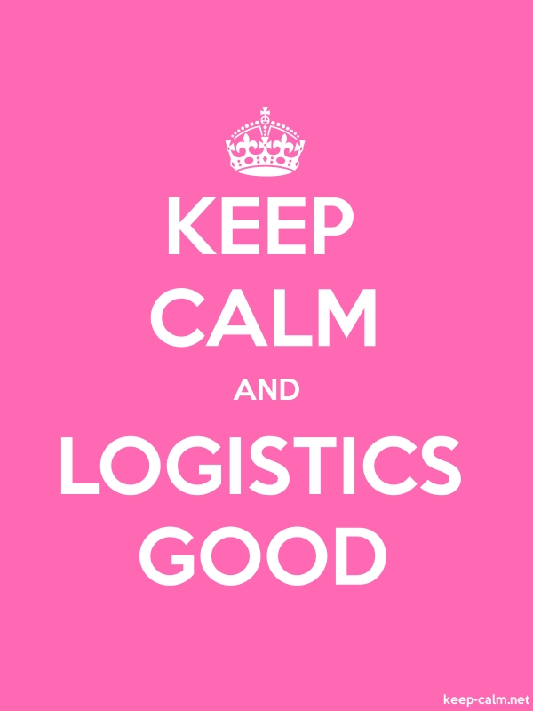 KEEP CALM AND LOGISTICS GOOD - white/pink - Default (600x800)
