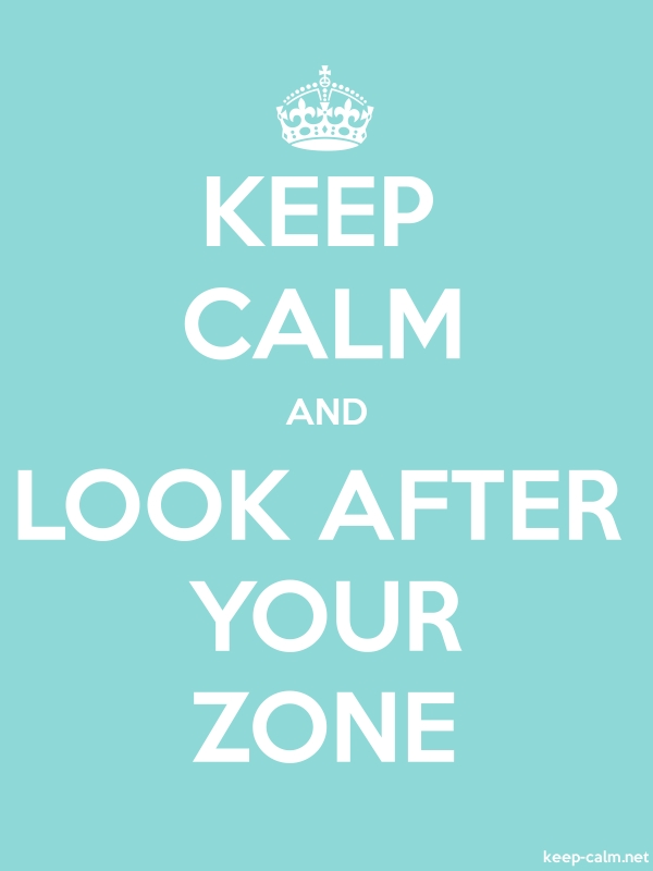 KEEP CALM AND LOOK AFTER YOUR ZONE - white/lightblue - Default (600x800)