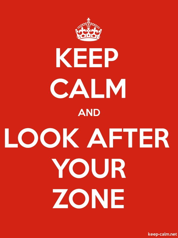 KEEP CALM AND LOOK AFTER YOUR ZONE - white/red - Default (600x800)