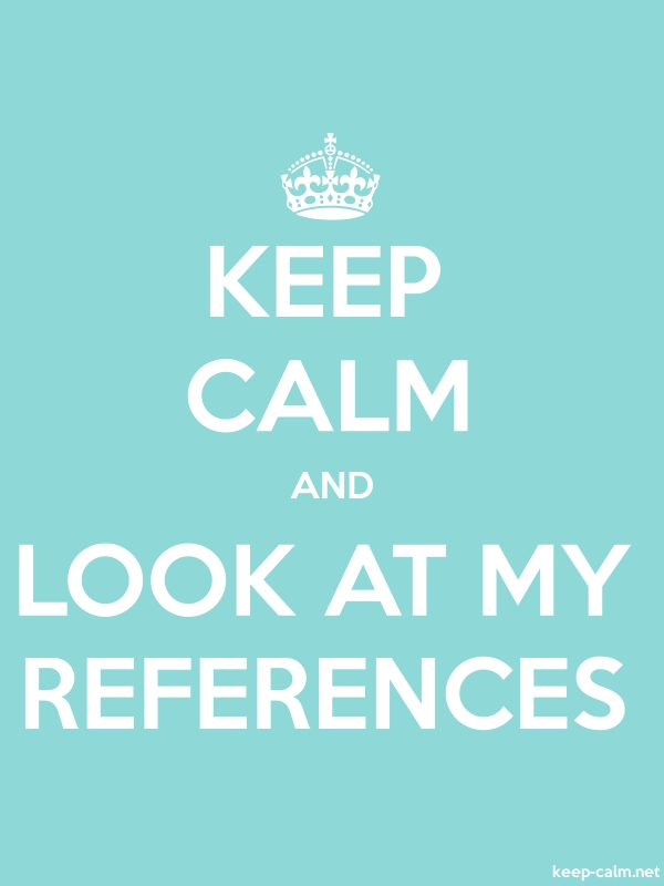 KEEP CALM AND LOOK AT MY REFERENCES - white/lightblue - Default (600x800)