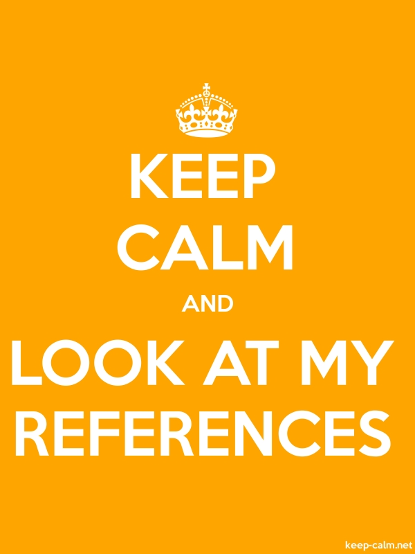 KEEP CALM AND LOOK AT MY REFERENCES - white/orange - Default (600x800)