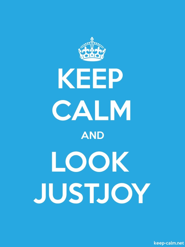 KEEP CALM AND LOOK JUSTJOY - white/blue - Default (600x800)