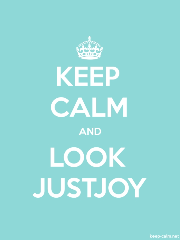 KEEP CALM AND LOOK JUSTJOY - white/lightblue - Default (600x800)