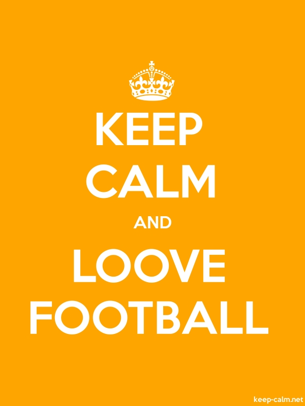 KEEP CALM AND LOOVE FOOTBALL - white/orange - Default (600x800)