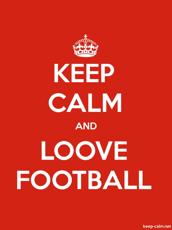KEEP CALM AND LOOVE FOOTBALL - white/red - Default (600x800)