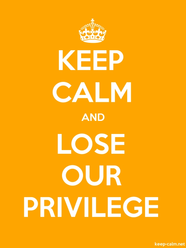 KEEP CALM AND LOSE OUR PRIVILEGE - white/orange - Default (600x800)