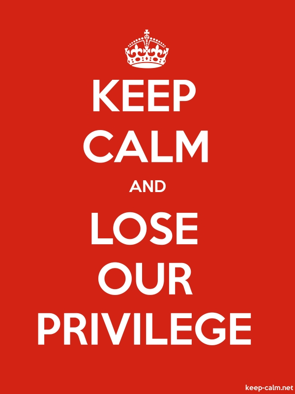 KEEP CALM AND LOSE OUR PRIVILEGE - white/red - Default (600x800)