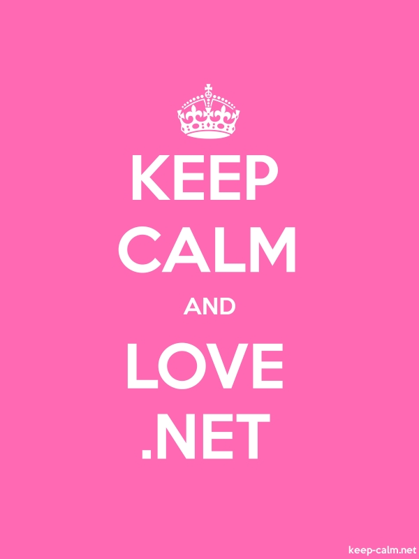 KEEP CALM AND LOVE .NET - white/pink - Default (600x800)