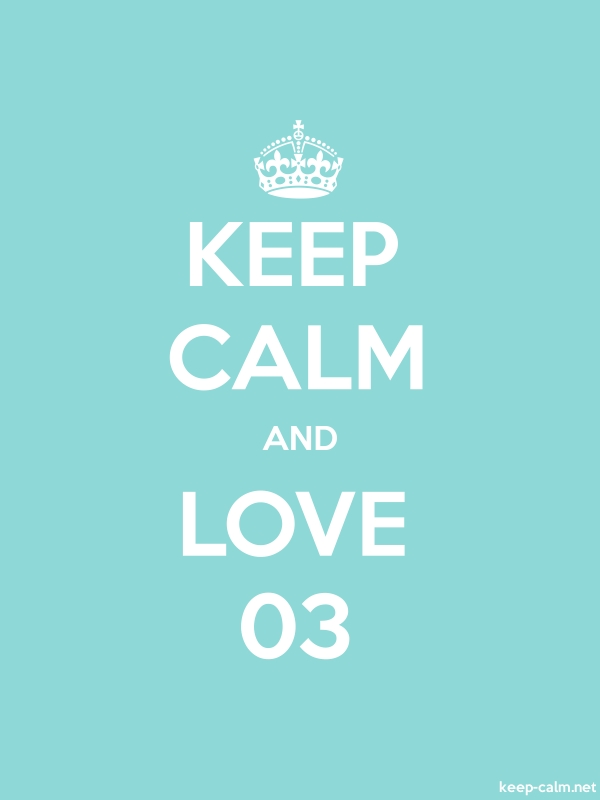 KEEP CALM AND LOVE 03 - white/lightblue - Default (600x800)