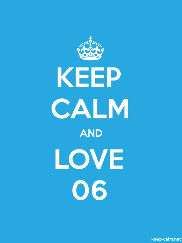 KEEP CALM AND LOVE 06 - white/blue - Default (600x800)
