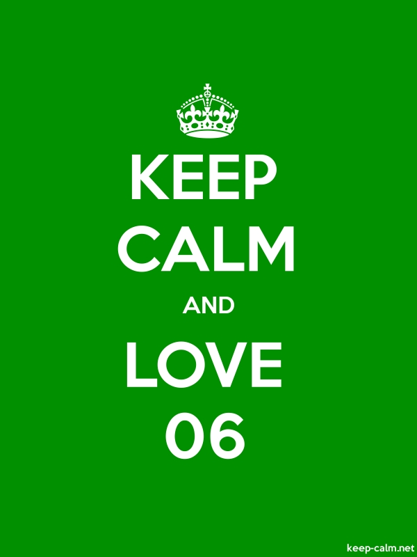 KEEP CALM AND LOVE 06 - white/green - Default (600x800)