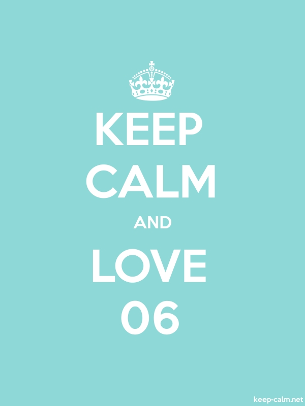 KEEP CALM AND LOVE 06 - white/lightblue - Default (600x800)