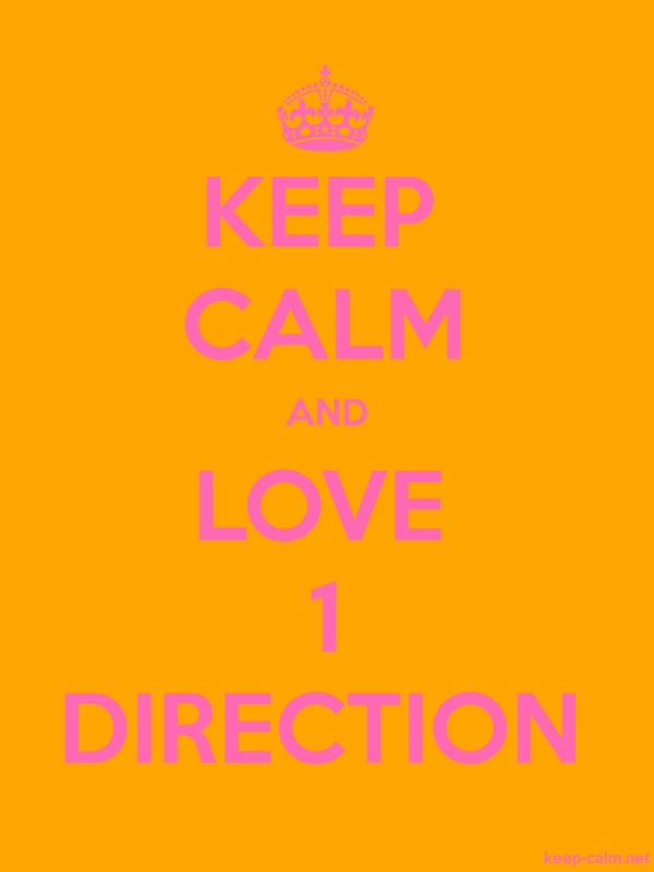 KEEP CALM AND LOVE 1 DIRECTION - pink/orange - Default (600x800)